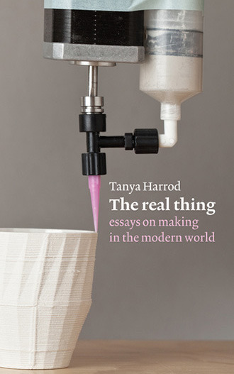 The Real Thing, by Tanya Harrod